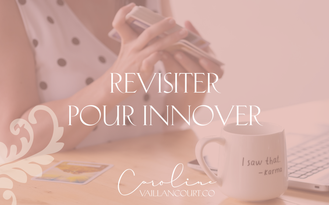 Revisiter pour innover